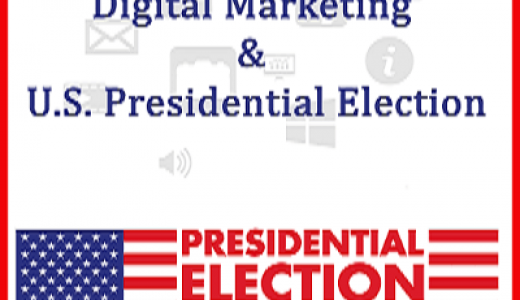 Digital Marketing & U.S. Presidential Election