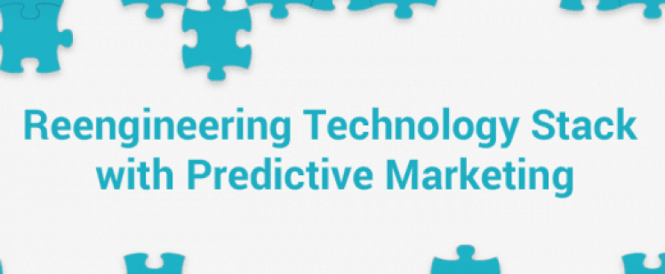 Reengineering Technology Stack with Predictive Marketing