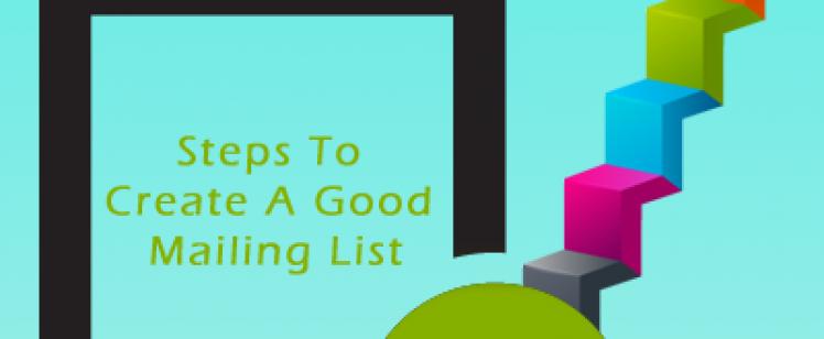 Steps to Create a Good Mailing List