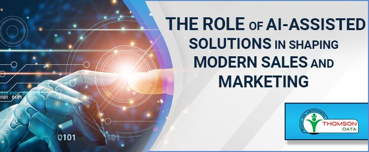 The Role of AI-Assisted Solutions in Shaping Modern Sales and Marketing [Whitepaper]